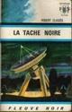 [Cauzel, Robert] La tache noire - Tome 1: La tache noire 31395-10