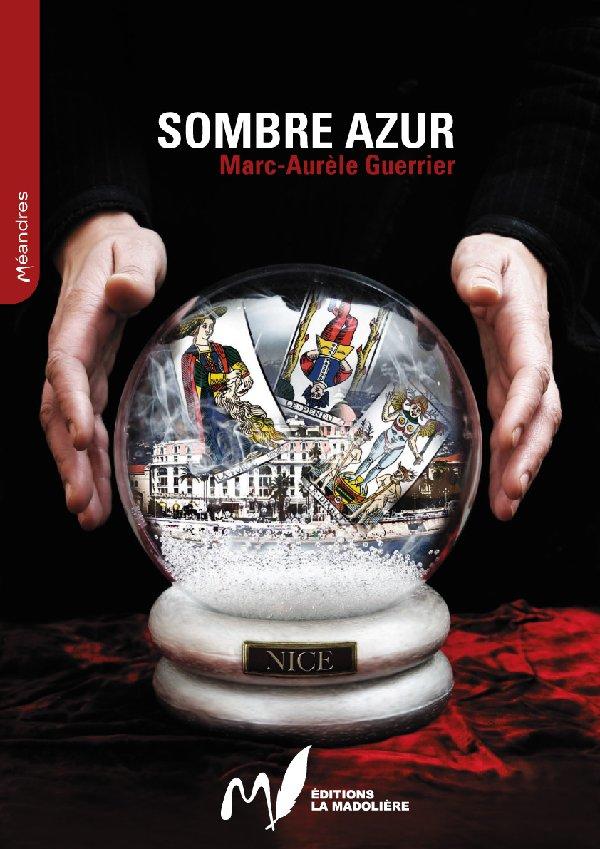 [Méandres] Sombre Azur - Marc-Aurèle GUERRIER - Polar Sacouv10