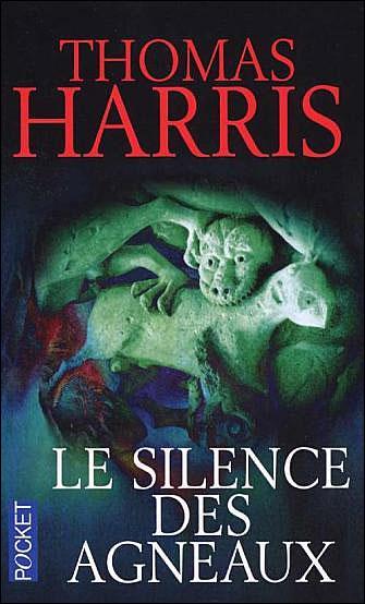 [Harris, Thomas] Le Silence des Agneaux 97822612