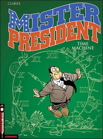 Mister President - Tome 3: Time machine [Clarke] 97828010