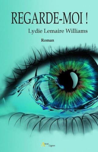 REGARDE-MOI de Lydie Lemaire Williams Regard10