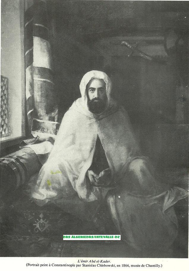 Emir Abdelkader ibn Mohieddine…El Hachemi - Page 4 Abdelk13