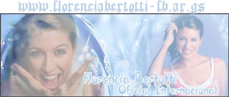 Florencia Bertotti Internacional- FBI
