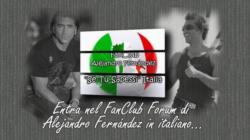 SE TU SAPESSI ITALIA- ALEJANDRO FERNÁNDEZ