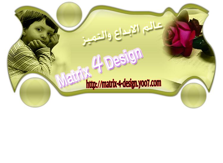 MatRix-4-DesiGn