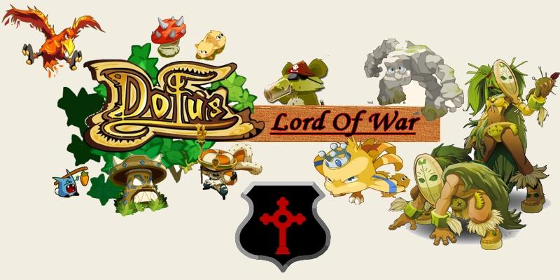 Guilde Lord of War sur Danathor (Dofus)