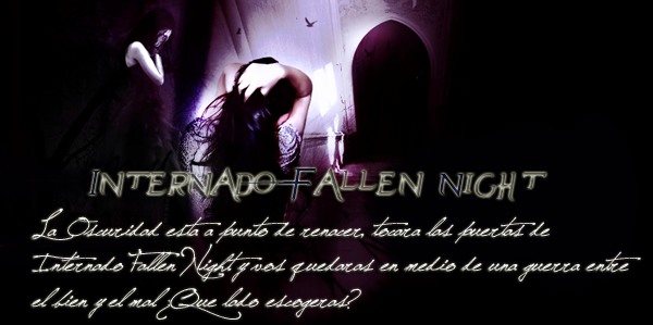 Internado Fallen Night [Cannons Libres] Afilia13