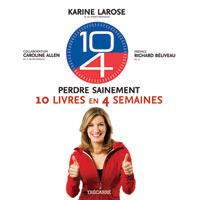 perdre 10 livres en 4 semaines de Karine Larose Karine10