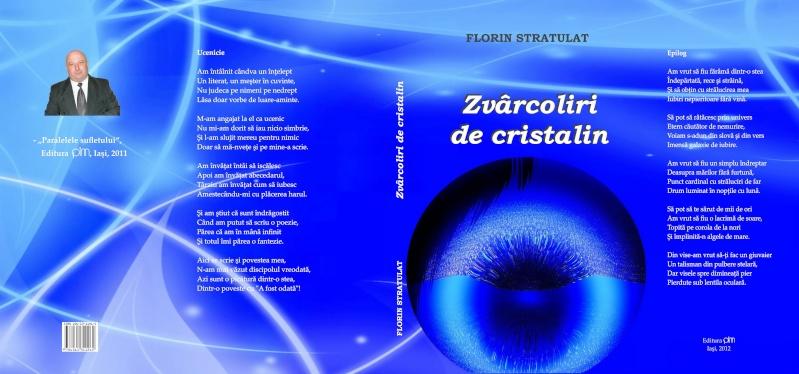 """Lansare """"Zvârcoliri de Cristalin""""- Florin Stratulat şi """"Zbatere de pleoape""""- Dorina Neculce- 20 aprilie 2013  Zvarco10"""