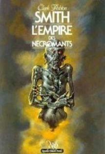 L'EMPIRE DES NECROMANTS- CLARK ASHTON SMITH L-empi10