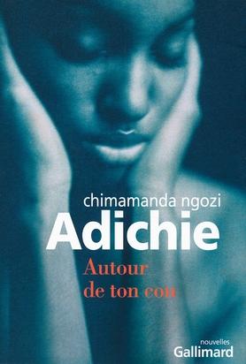 Chimamanda Ngozi Adichie [Nigeria] - Page 2 97820710