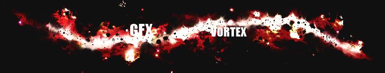 ·GFX·Vortex·