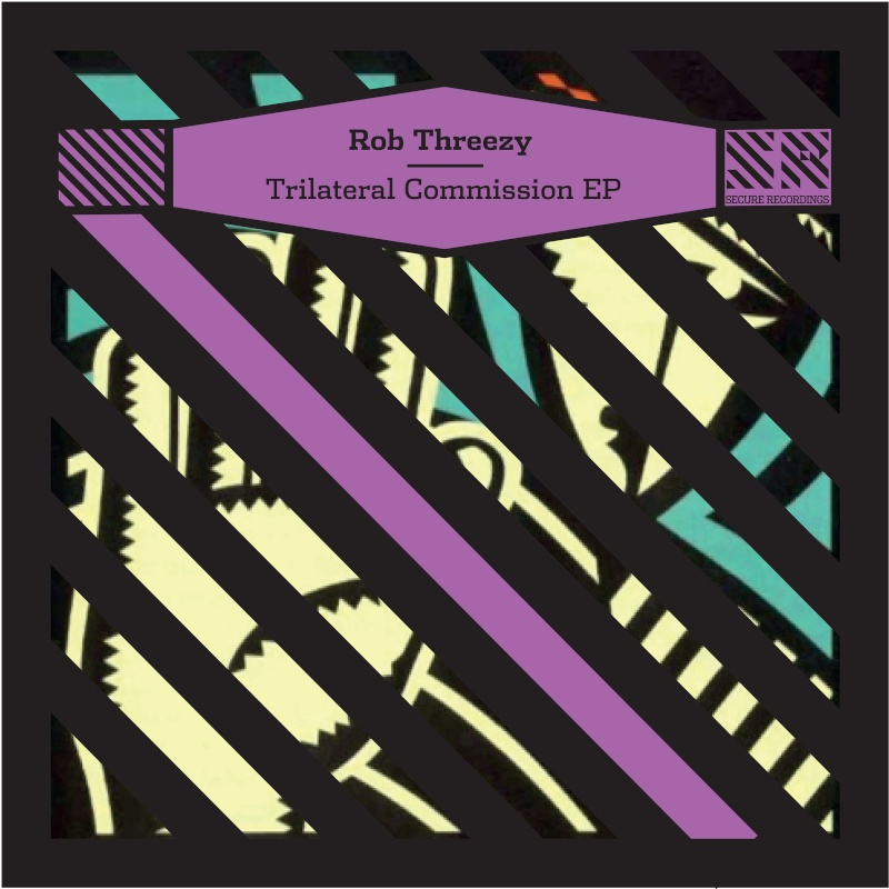 Rob Threezy - Trilateral Commision EP (2013.05.13) Artwor28