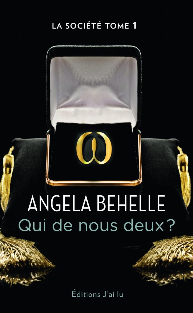 BEHELLE Angela - LA SOCIETE - Tome 1 : Qui de nous deux ?  97822910