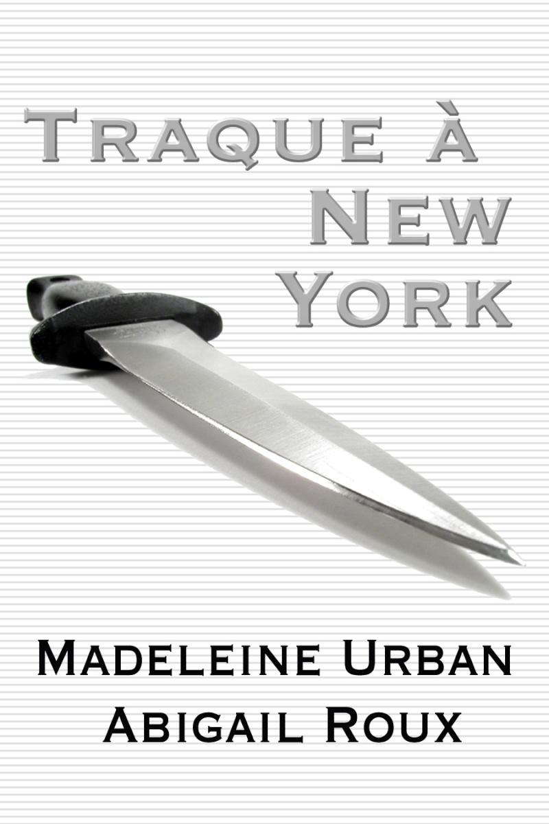 URBAN Madeleine & ROUX Abigail - TY ET ZANE - Tome 1 : Traque à New York Cutrun10