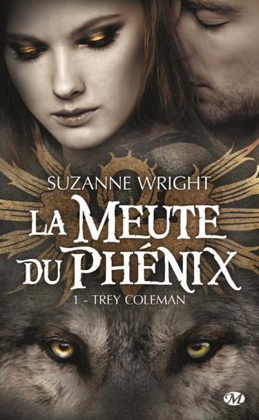 WRIGHT Suzanne - LA MEUTE DU PHENIX - Tome 1 : Trey Coleman La_meu11
