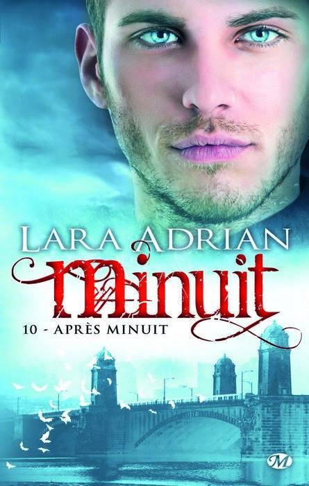 ADRIAN Lara - MINUIT - Tome 10 : Après Minuit Minuit10