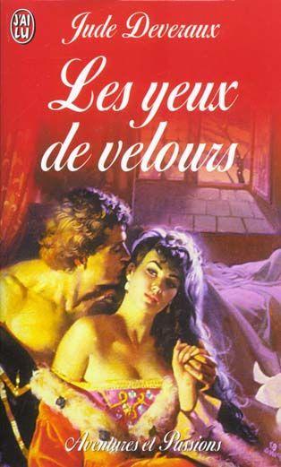 deveraux - La saga des Montgomery - Tome 1 : Les Yeux De Velours - Jude Deveraux  11215710