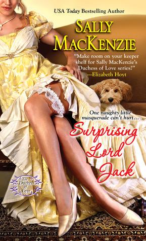 La Duchesse des Coeurs - Tome 2 : Lord Jack à tout prix de Sally MacKenzie 15704710