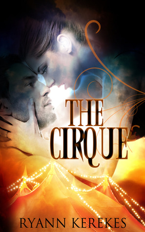 (New Adult) The Cirque de Ryann Kerekes 17312410