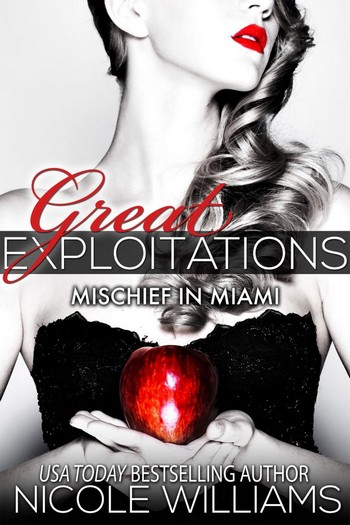 Great Exploitations - Tome 1 : Mischief in Miami de Nicole Williams 2527_211