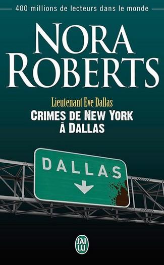 Tome 33 : Crimes de New York à Dallas - Nora Roberts 48268710