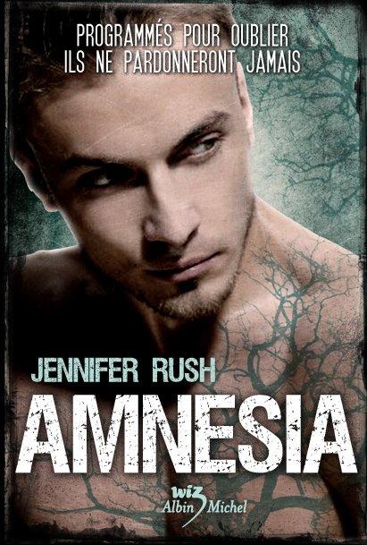 Tome 1 : Amnésia de Jennifer Rush 48465010