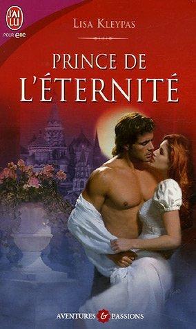 lisa kleypas - Les Stokehurst  - Tome 2 : Prince de l'éternité de Lisa Kleypas 510x8t10