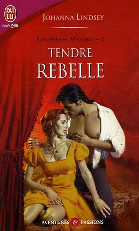 Les frères Malory - Tome 2 : Lord Anthony (Tendre rebelle) de Johanna Lindsey 517bsy10