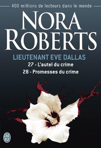 Tome 27 : L'autel du crime - Nora Roberts 51d5gh10
