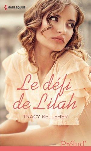 Le défi de Lilah de Tracy Kelleher 51tl4q10