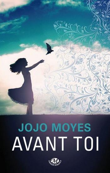 moyes - Avant toi de Jojo Moyes  52970410
