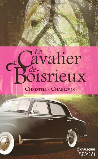 Le cavalier de Boisrieux de Christelle Charloux  97222811
