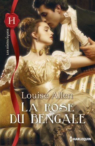 Danger et Désir - Tome 1 : La Rose du Bengale - Louise Allen 97822812