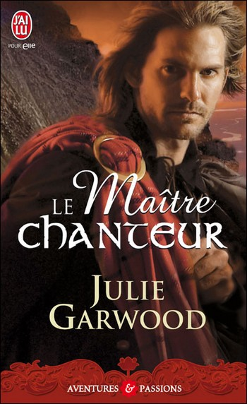 Lairds des Highlands - Tome 2 : Le maître chanteur de Julie Garwood 97822917