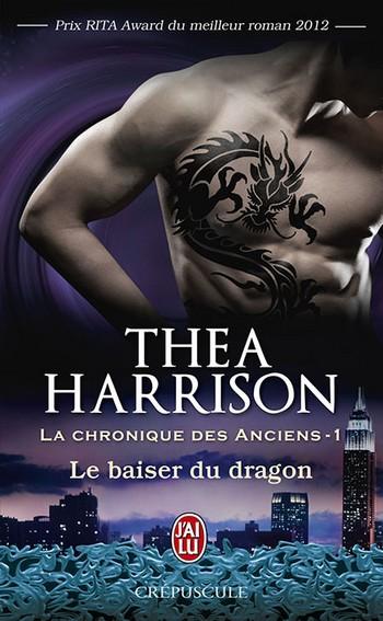 chronique des anciens - La Chronique des Anciens - Tome 1 : Le baiser du dragon de Thea Harrison 97822919
