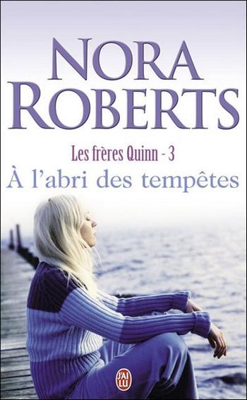 Les Frères Quinn - Tome 3 : A l'abri des tempêtes - Nora Roberts 97822921