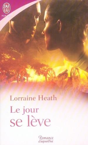 Le jour se lève de Lorraine Heath 97822926