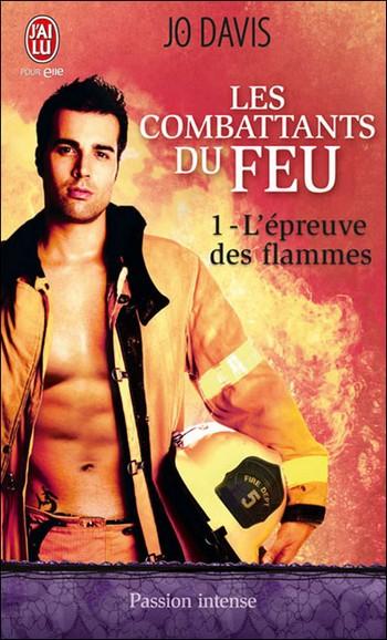 Les Combattants du Feu - Tome 1 : L'épreuve des flammes - Jo Davis 97822928