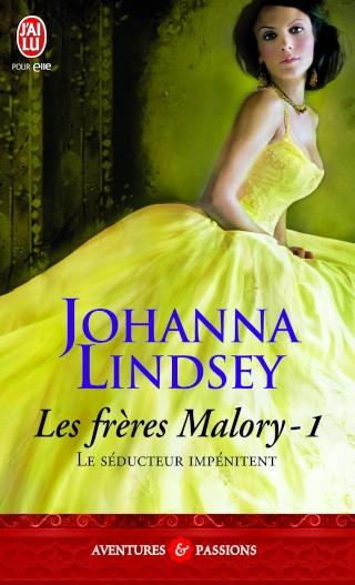johanna - Les frères Malory - Tome 1 : Le séducteur impénitent de Johanna Lindsey 97822930