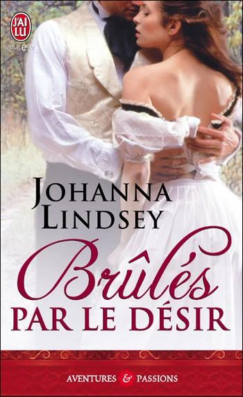 Brulés par le Désir de Johanna Lindsey 97822931