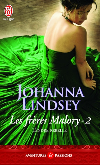Les frères Malory - Tome 2 : Lord Anthony (Tendre rebelle) de Johanna Lindsey 97822932