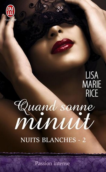Nuits Blanches - Tome 2 : Quand sonne minuit de Lisa Marie Rice  A11