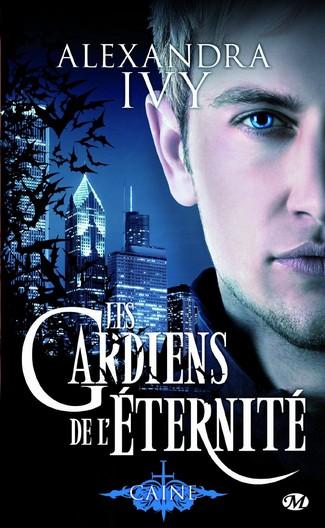 Les Gardiens de l'Éternité - Tome 9 : Caine de Alexandra Ivy Caine10
