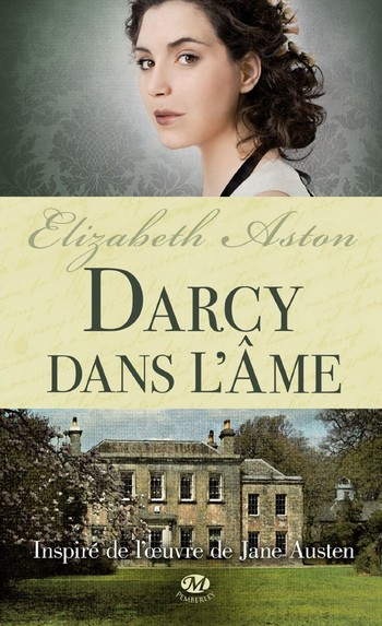 Saga des Darcy - d'Elizabeth Aston (7 Tomes) Darcy10