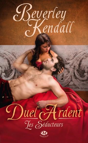 duel ardent - Les Séducteurs - Tome 1 : Duel Ardent de Beverley Kendall Duel10