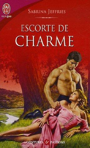 Fraternité royale - Tome 2 : Escorte de charme de Sabrina Jeffries Es10