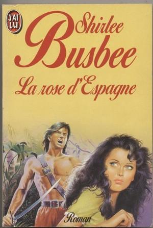 La Rose d'Espagne de Shirlee Busbee Espagn10