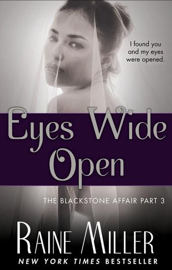 The Blackstone Affair - Tome 3 : Eyes Wide Open de Raine Miller Eyes10