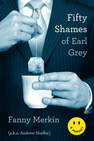 Fifty Shames - Tome 1 : Cinquante nuisances d'Earl Grey de Fanny Merkin Fifty10